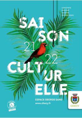 Tout le programme de la saison culturelle 2021/2022